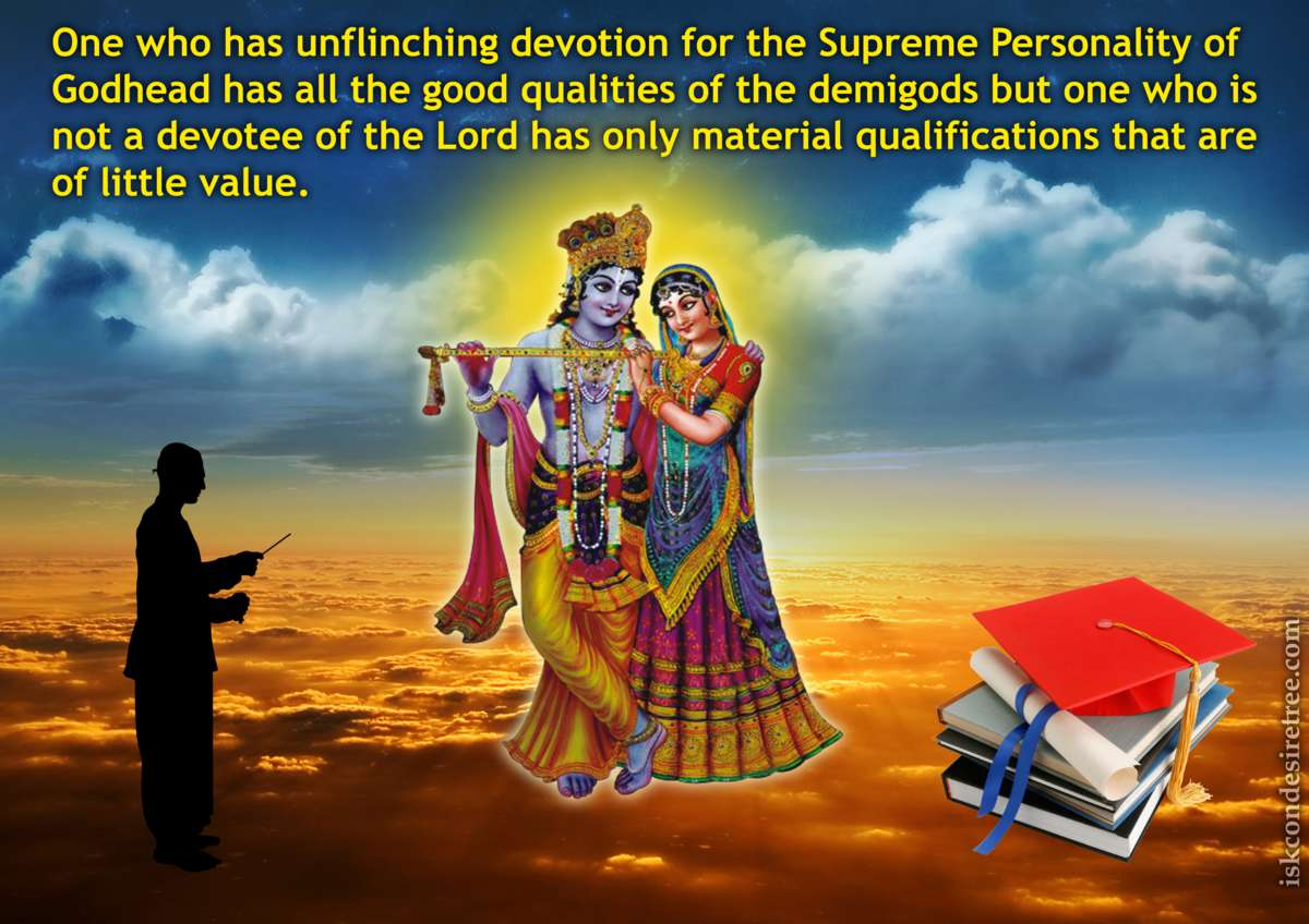 Srimad Bhagavatam on Having Unflinching Devotion for The Supreme Personality of Godhead