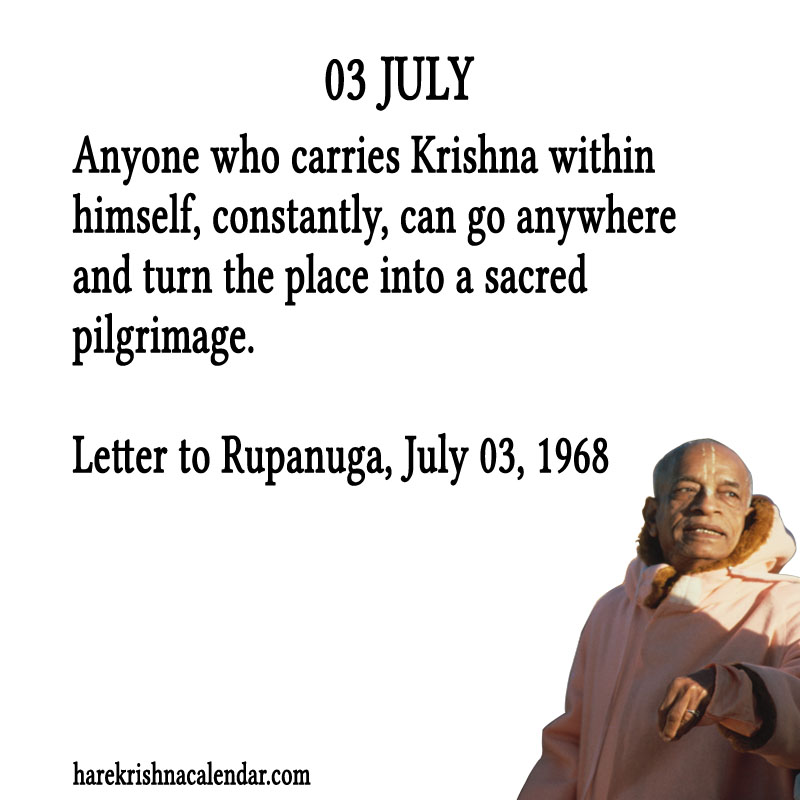 Prabhupada Quotes For The Month of July 03
