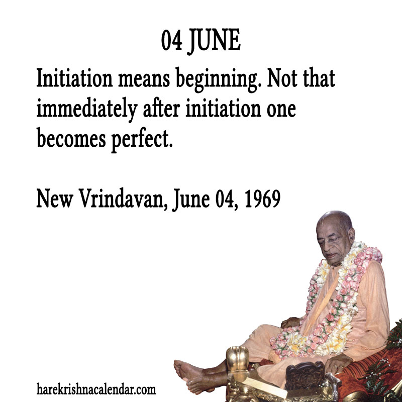Prabhupada Quotes For The Month of June 04