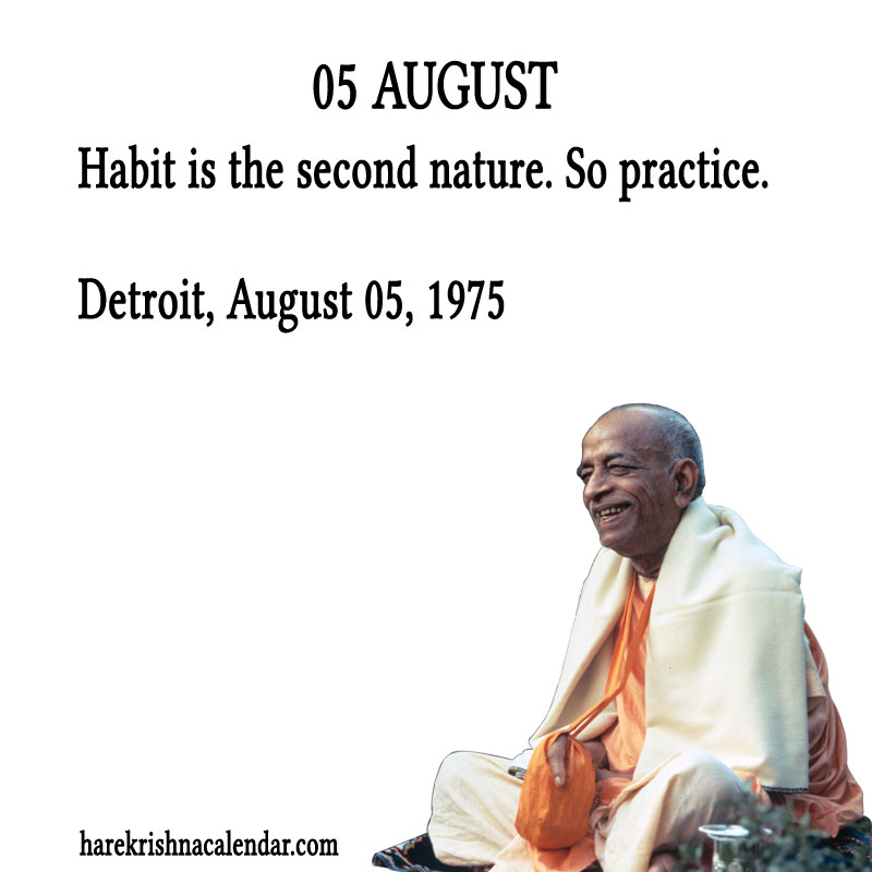 Prabhupada Quotes For The Month of August 05
