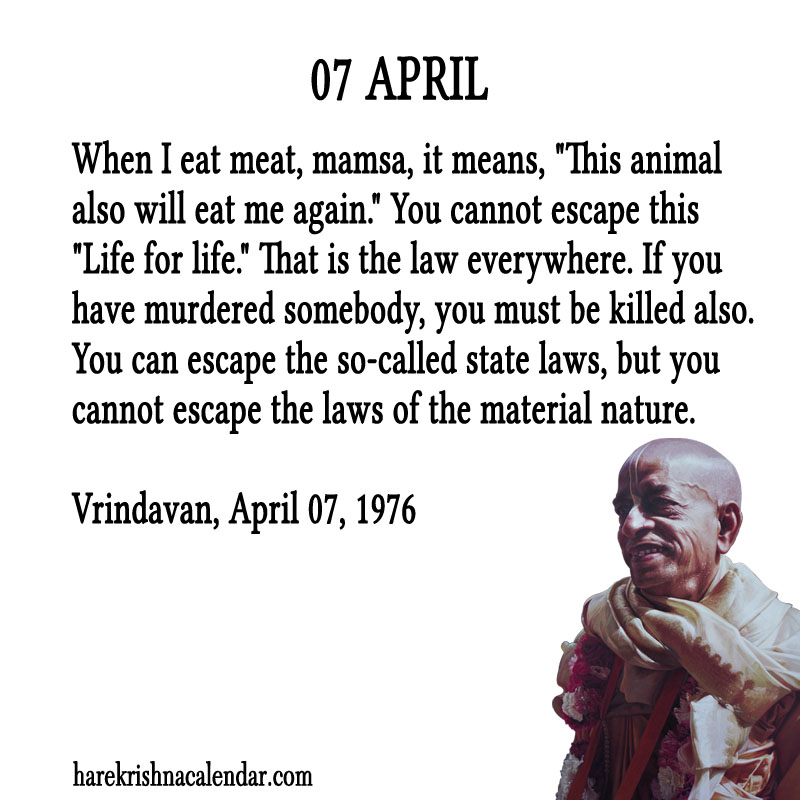 Prabhupada Quotes For The Month of April 07