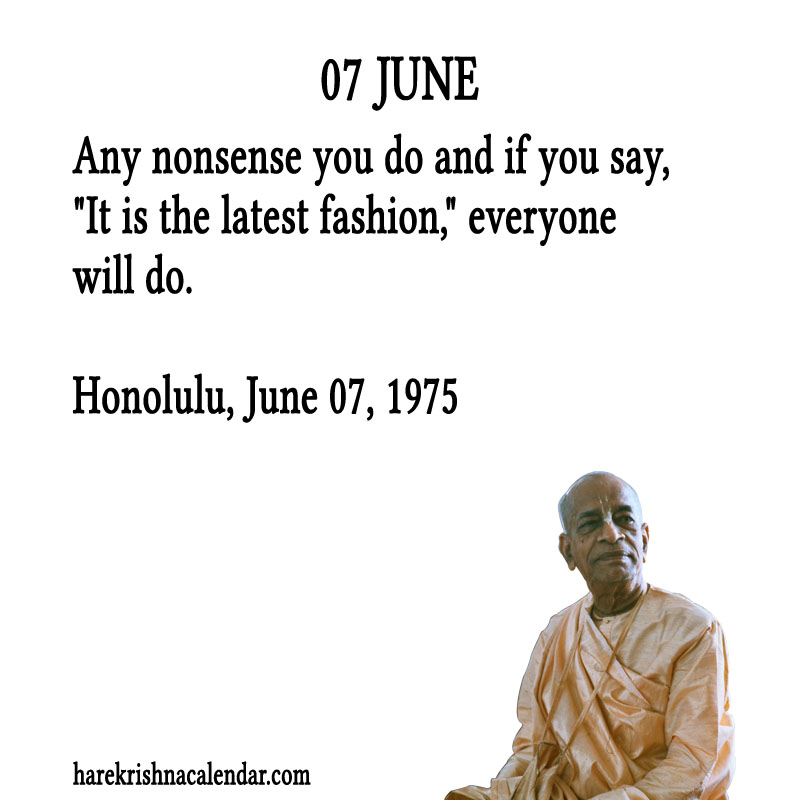 Prabhupada Quotes For The Month of June 07