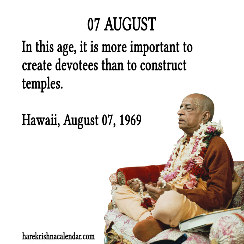 Prabhupada Quotes For The Month of August 07