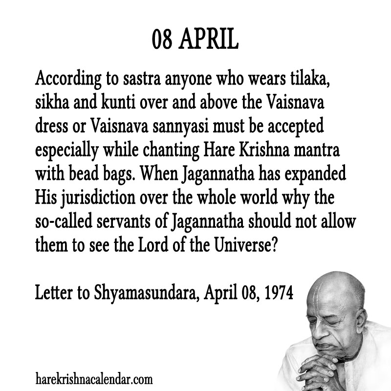 Prabhupada Quotes For The Month of April 08