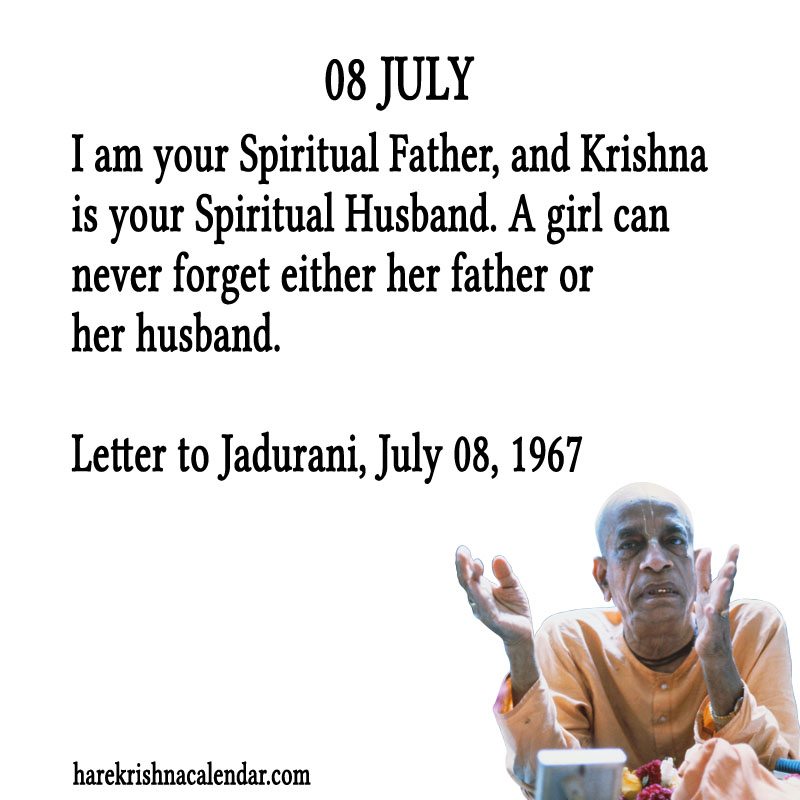 Prabhupada Quotes For The Month of July 08