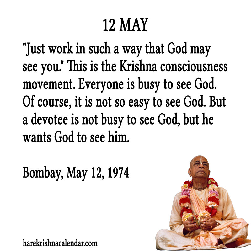 Prabhupada Quotes For The Month of May 12