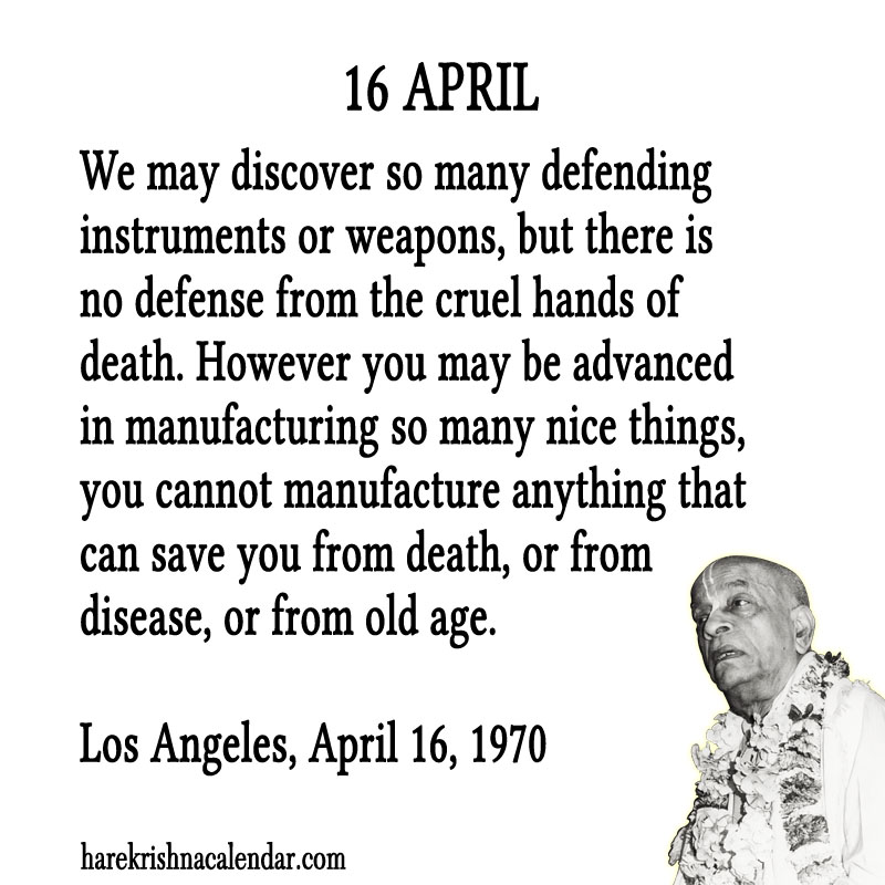 Prabhupada Quotes For The Month of April 16