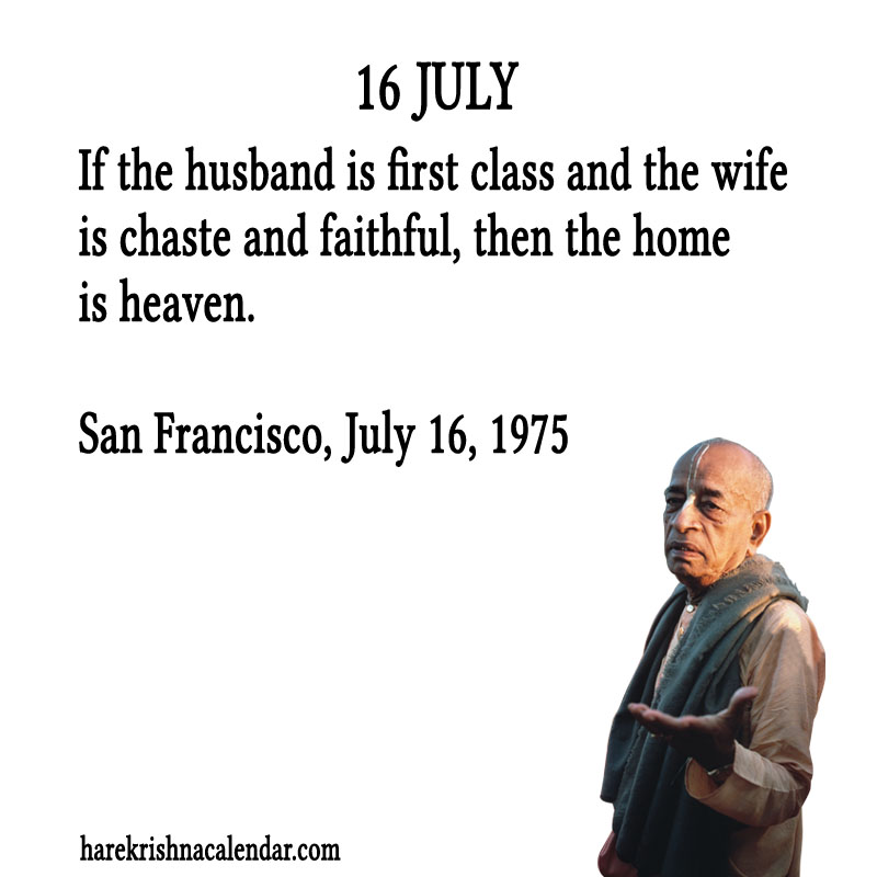 Prabhupada Quotes For The Month of July 16