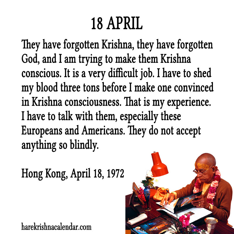 Prabhupada Quotes For The Month of April 18