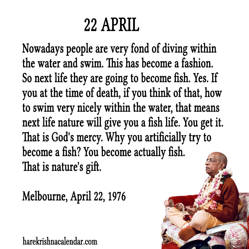 Prabhupada Quotes For The Month of April 22
