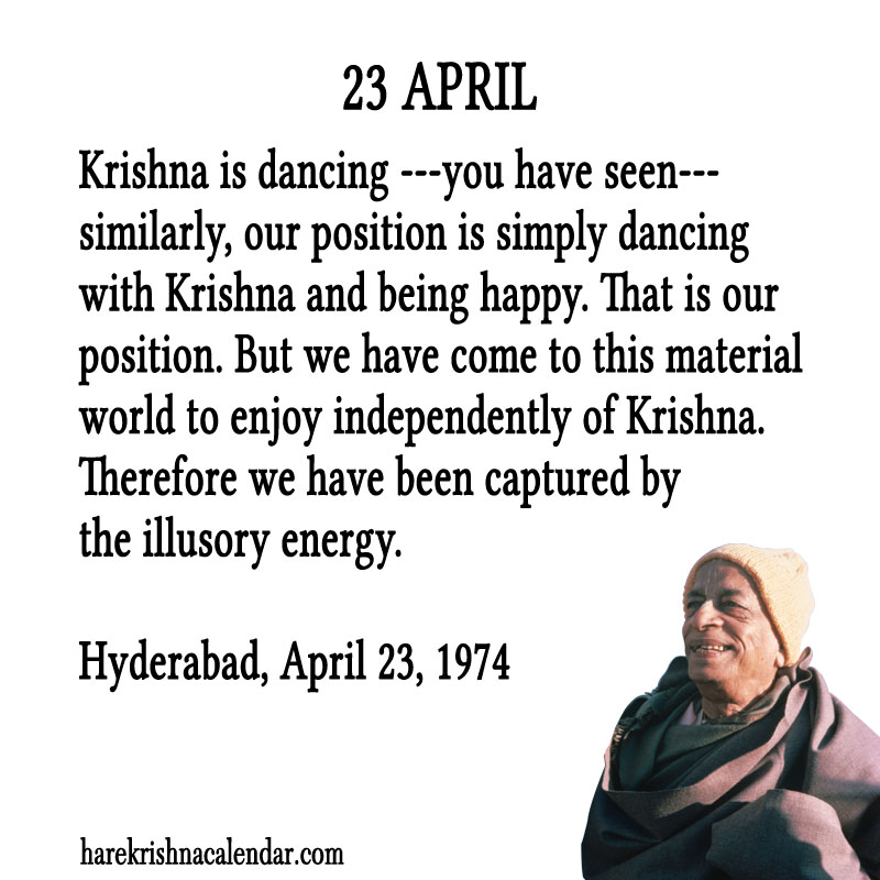 Prabhupada Quotes For The Month of April 23
