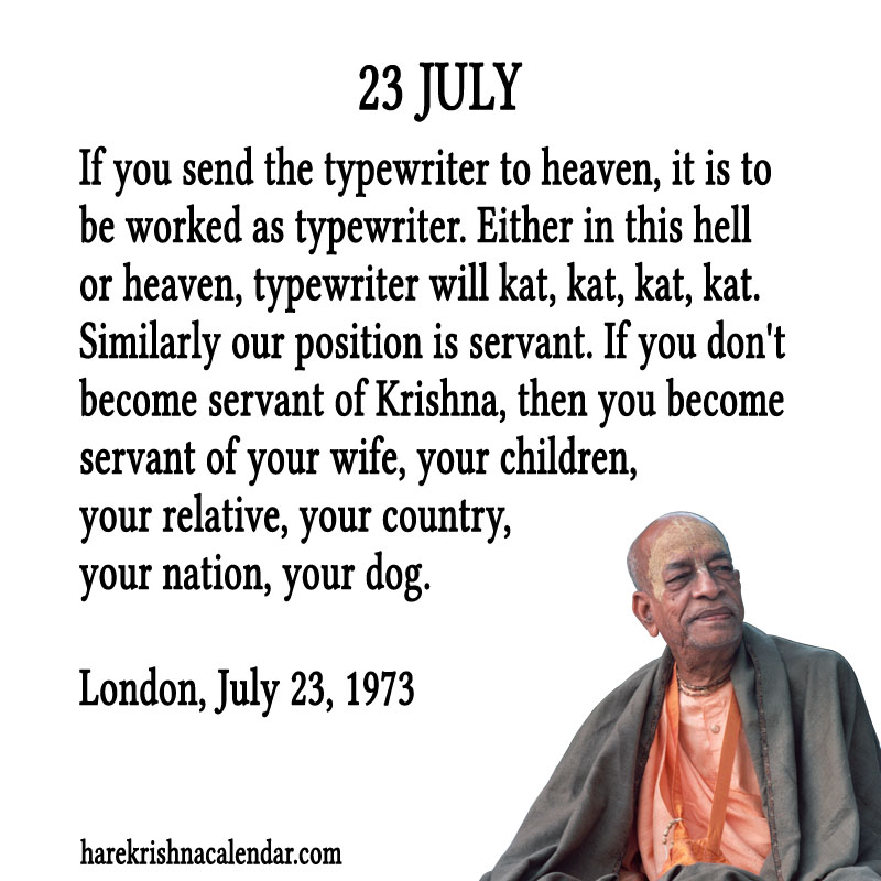 Prabhupada Quotes For The Month of July 23
