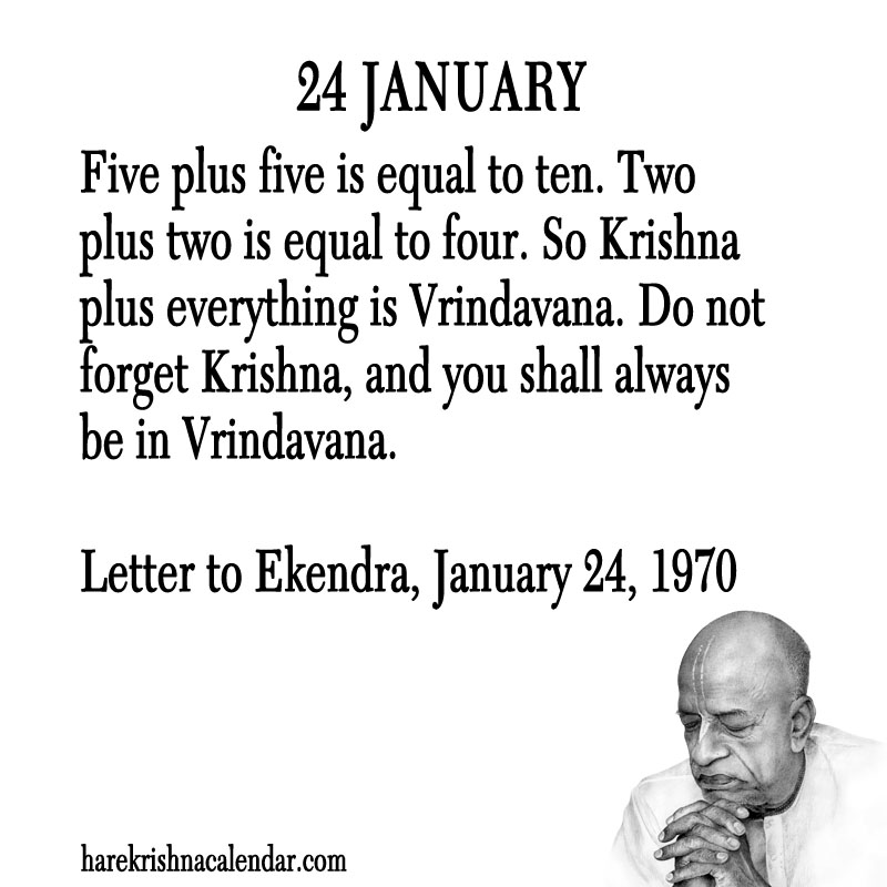 Prabhupada Quotes For The Month of January 24