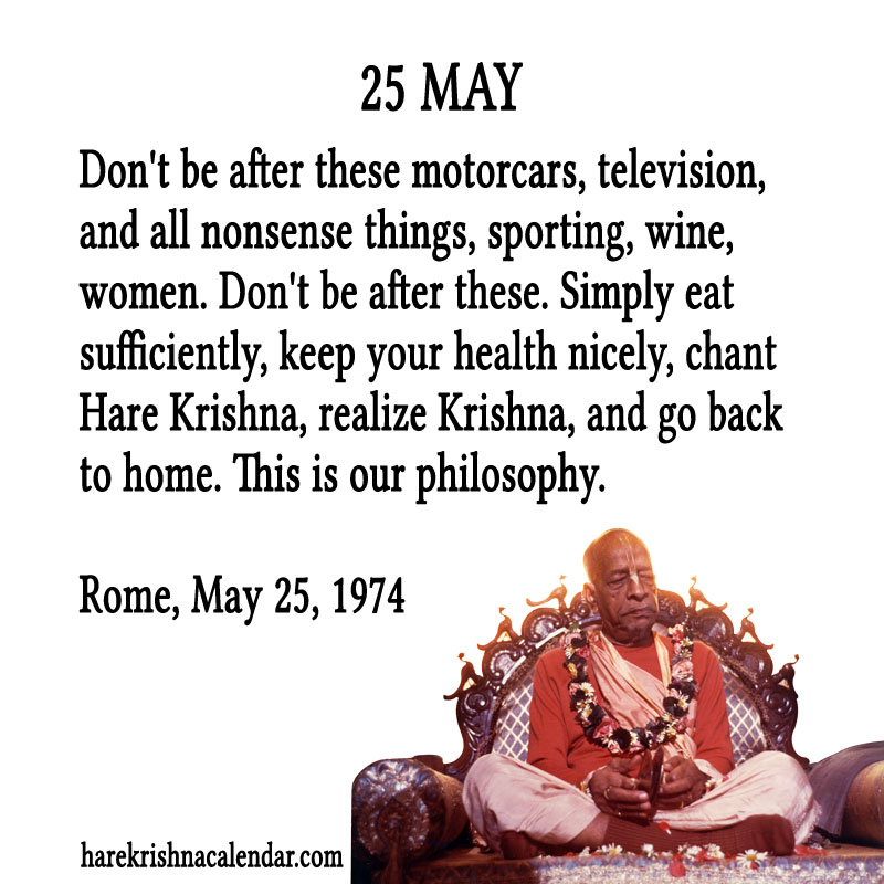 Prabhupada Quotes For The Month of May 25