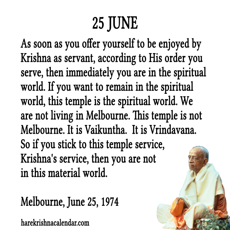 Prabhupada Quotes For The Month of June 25