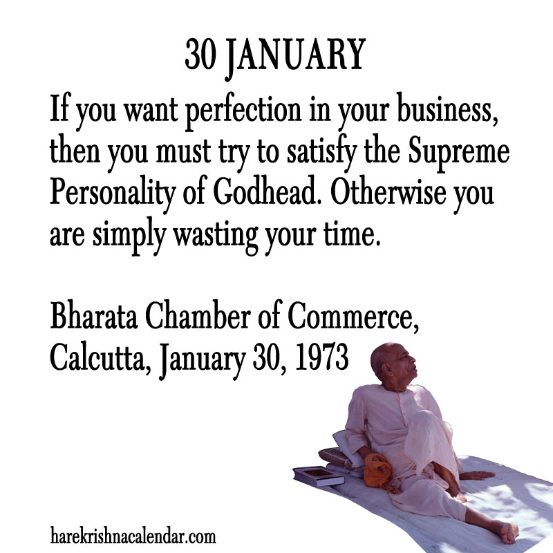 Prabhupada Quotes For The Month of January 30
