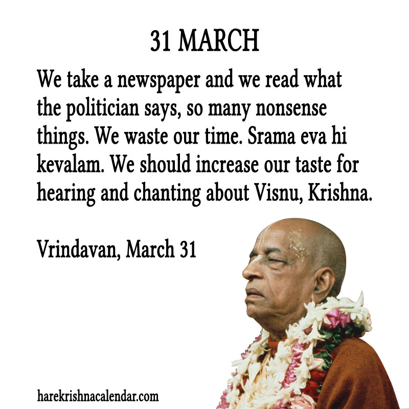 Prabhupada Quotes For The Month of March 31