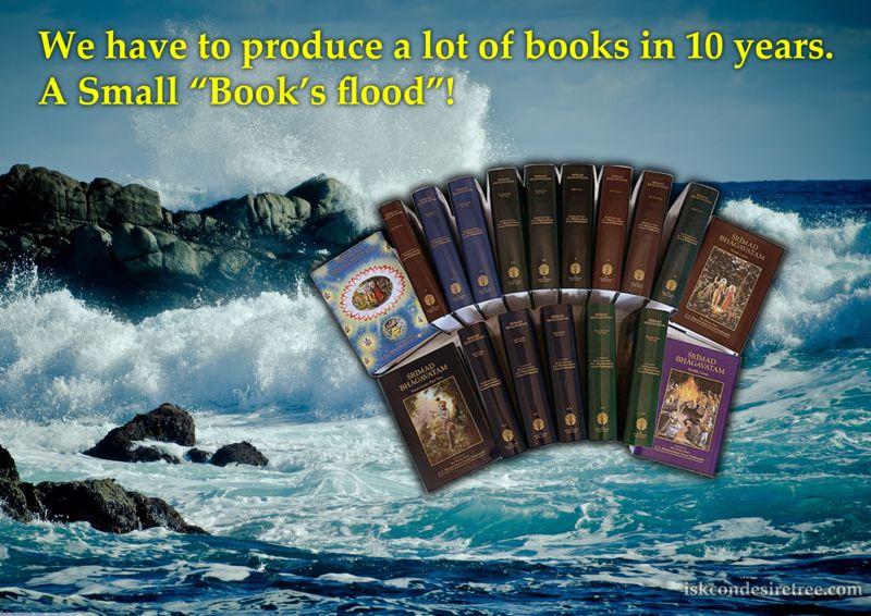 Bhakti Swarup Damodar Swami on Books' Flood