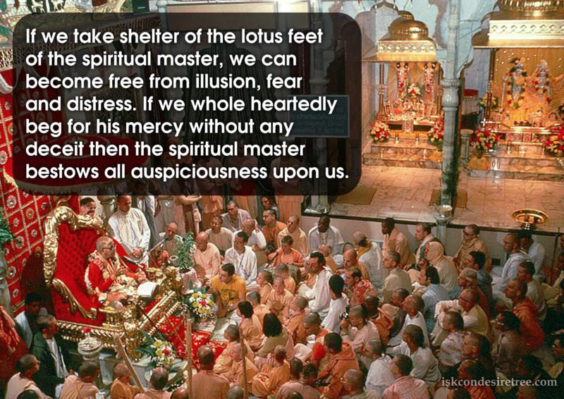 Bhaktisiddhanta Sarasvati Thakura on Effects of Taking Shelter of The Spiritual Master's Lotus Feet