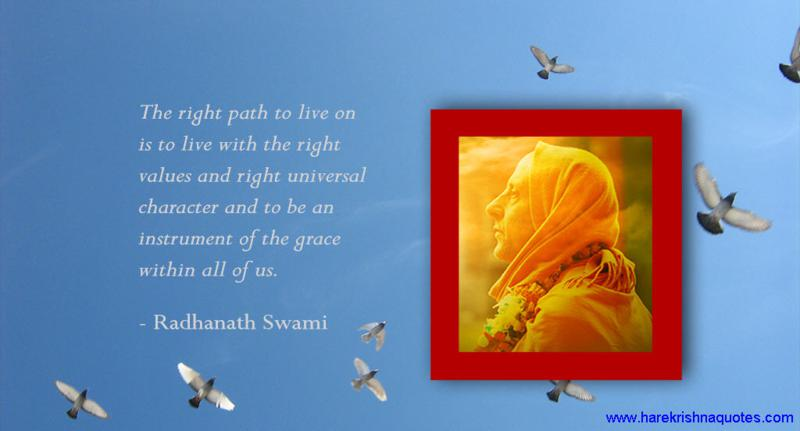 Radhanath Swami on Right values and Right Universal Character