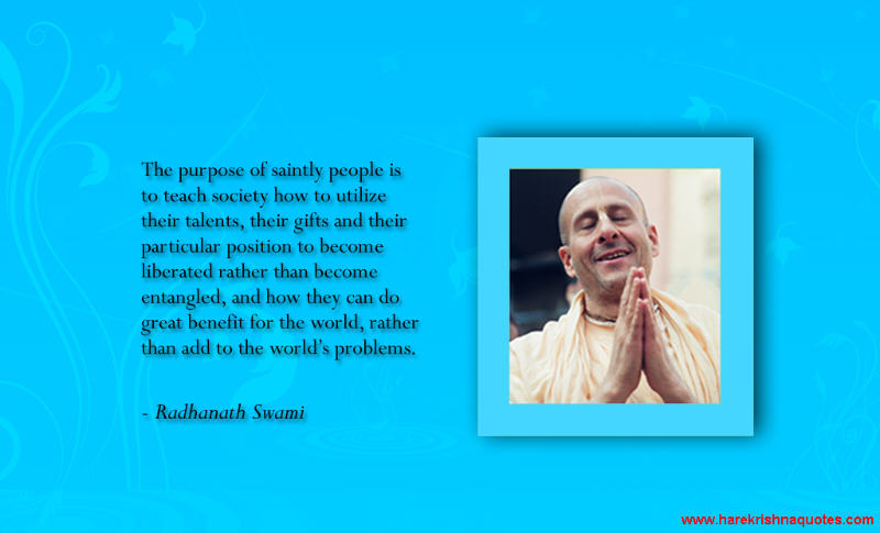 Radhanath Swami on The Purpose of Saintly People