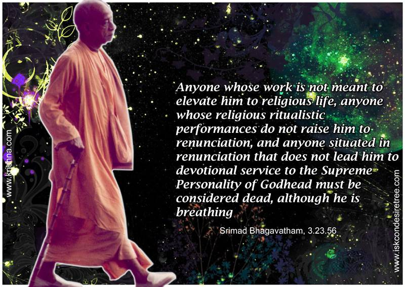 Quotes by Srimad Bhagavatam on A Dead Person who Is Breathing