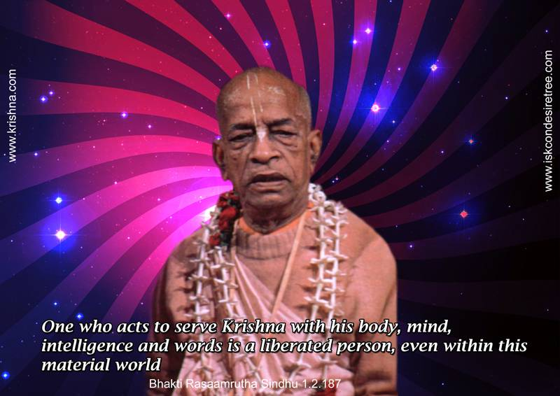 Quotes by Srila Prabhupada on A Liberated Person