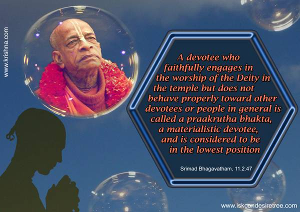 Quotes by Srila Prabhupada on A Materialistic Devotee