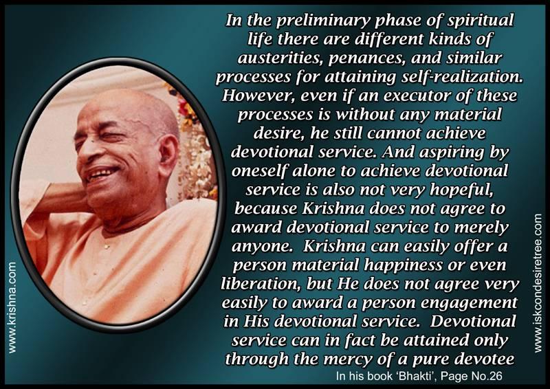 Quotes by Srila Prabhupada on Attaining Devotional Service