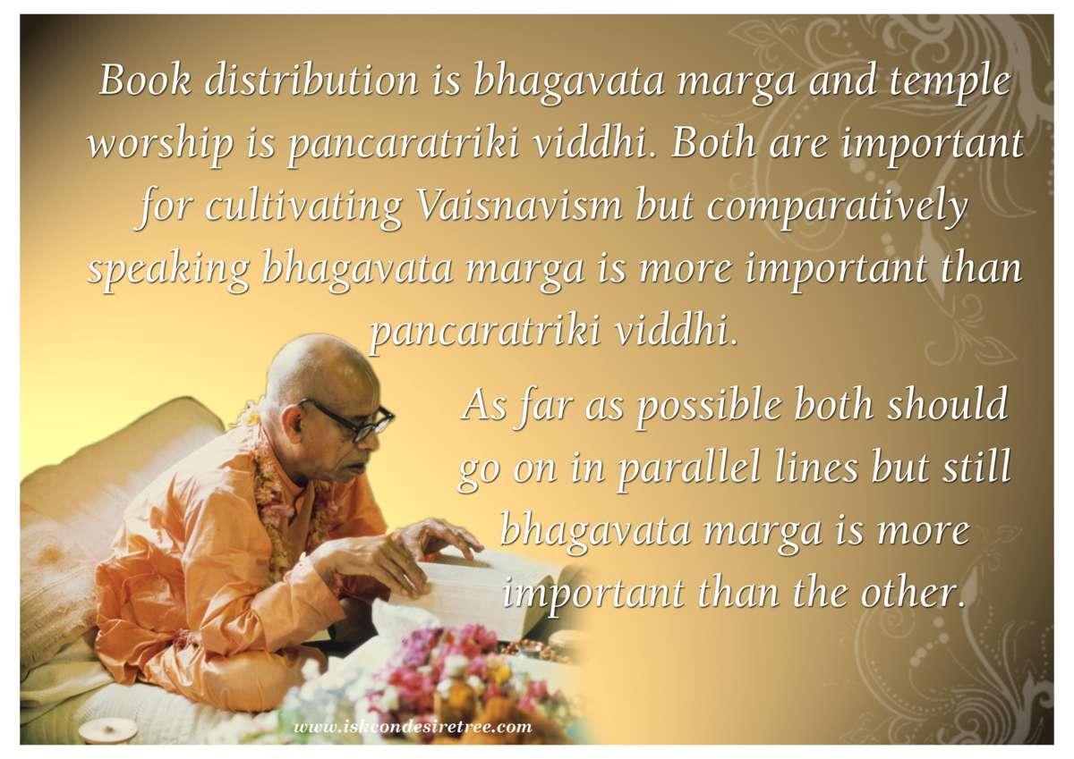 Srila Prabhupada on Bhagavata Marga and Pancaratriki Viddhi