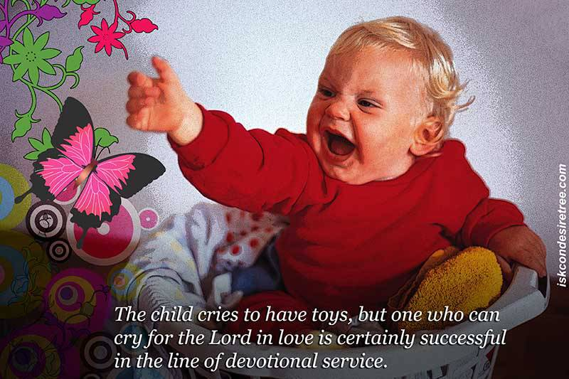 Quotes by Srila Prabhupada on Crying of Children