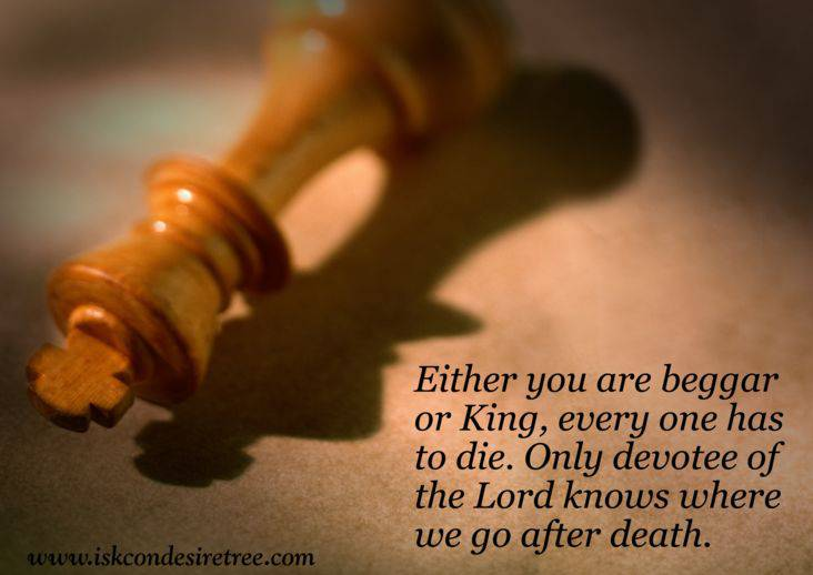Quotes by Srila Prabhupada on Destination After Death
