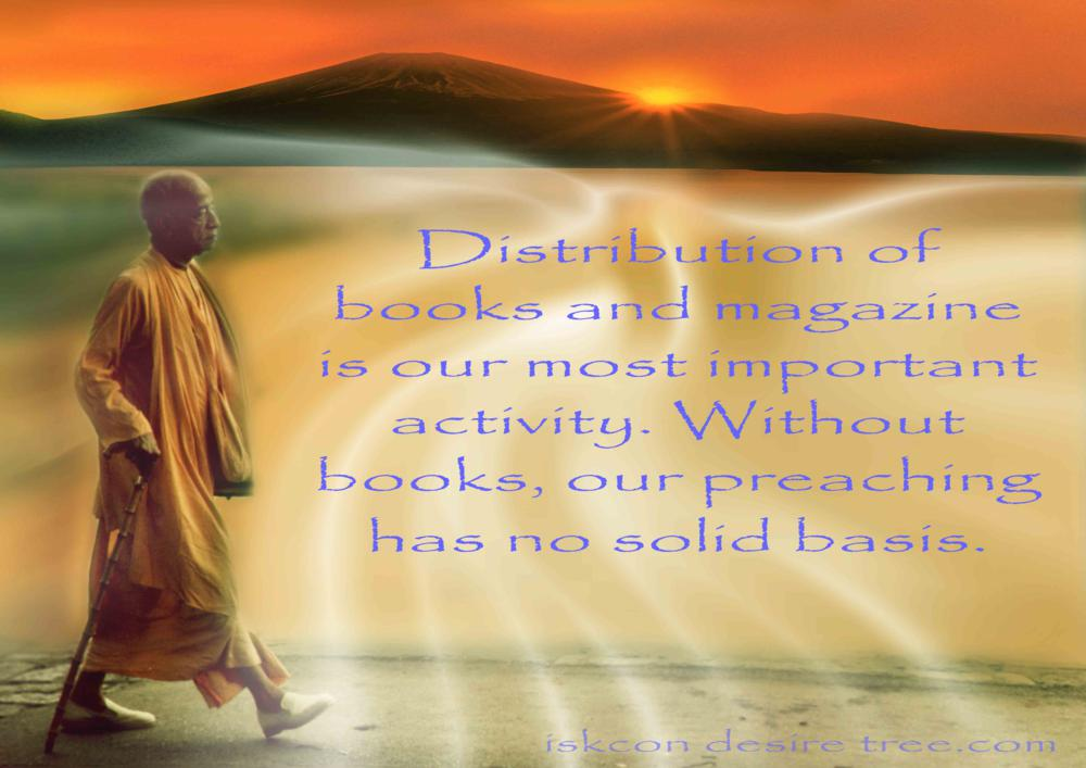 Quotes by Srila Prabhupada on Distribution of Books - Our Most Important Activity