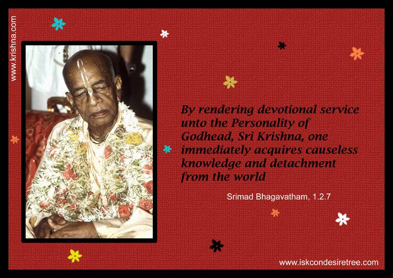 Quotes by Srila Prabhupada on Effect of Rendering Devotional Service