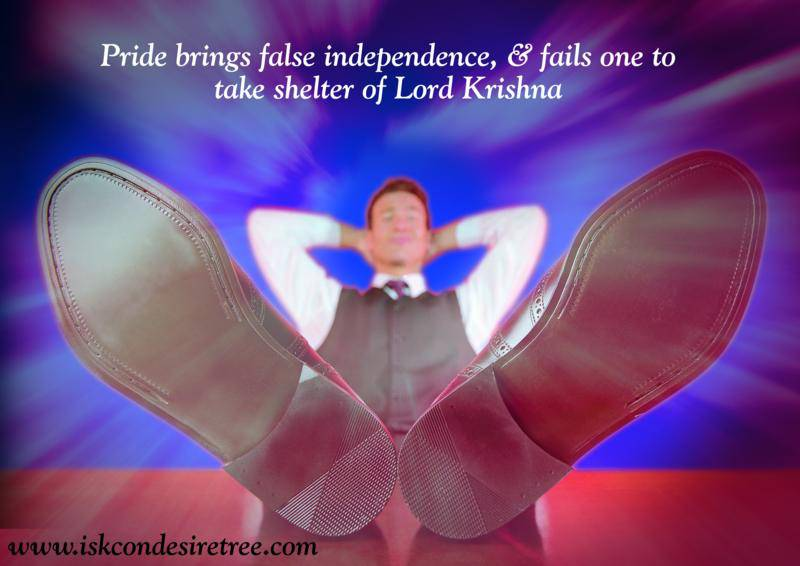 Quotes by Srila Prabhupada on Effects of Pride