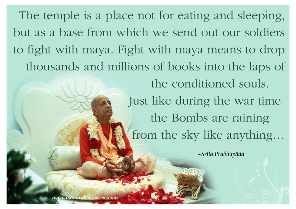 Quotes by Srila Prabhupada on Fighting With Maya