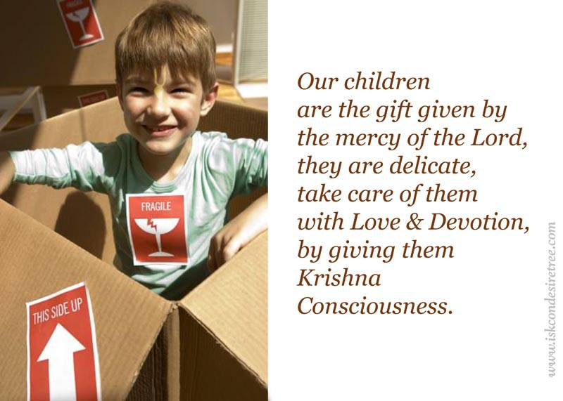 Quotes by Srila Prabhupada on Giving Krishna Consciousness to Children