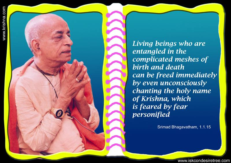Quotes by Srila Prabhupada on Glories of The Holy Name