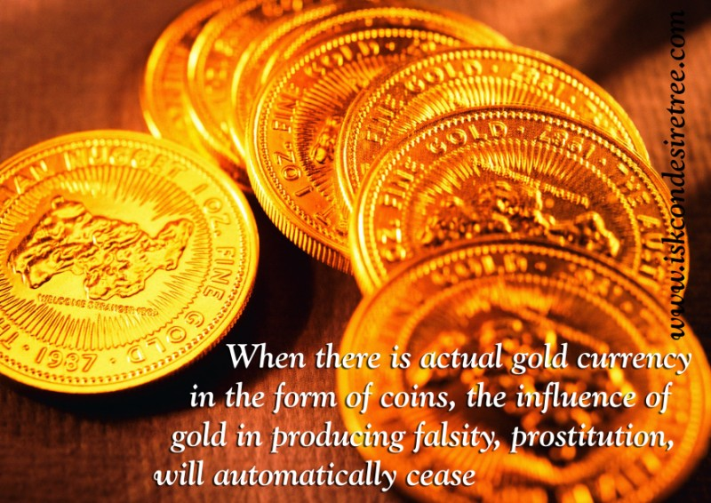 Quotes by Srila Prabhupada on Gold