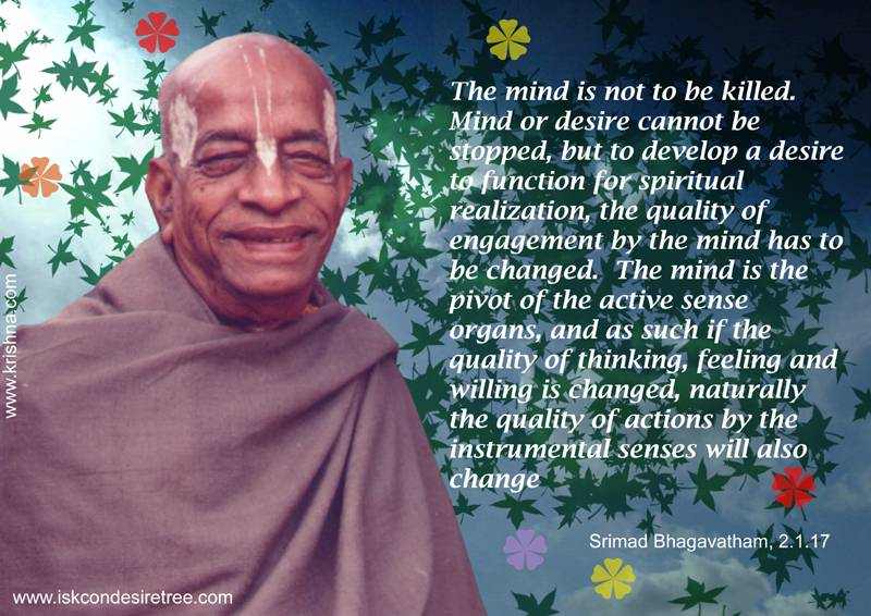 Quotes by Srila Prabhupada on Mind