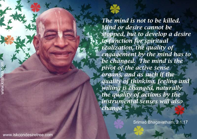 Quotes by Srila Prabhupada on Mind