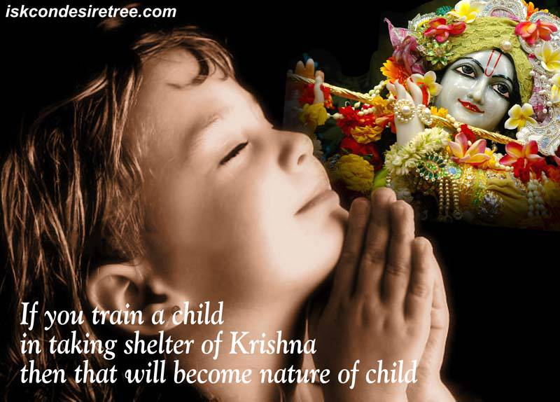 Quotes by Srila Prabhupada on Nature of A Child