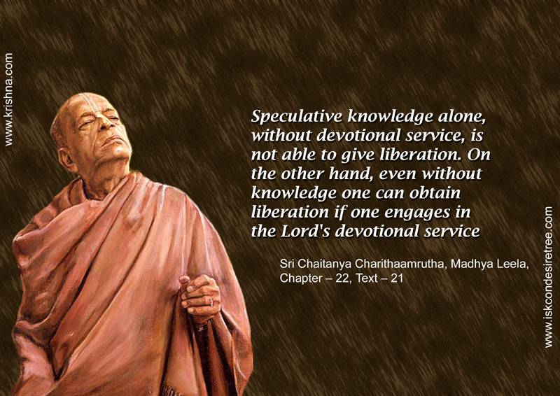 Quotes by Srila Prabhupada on Obtaining Liberation
