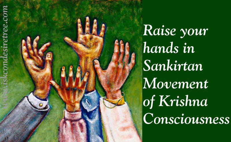 Quotes by Srila Prabhupada on Raising Hands