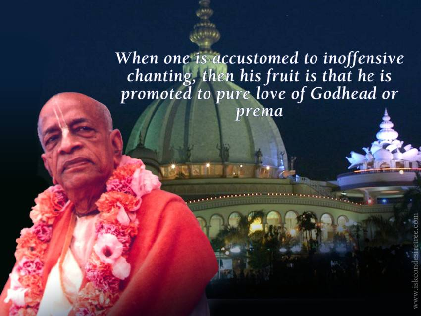 Quotes by Srila Prabhupada on Result of Inoffensive Chanting