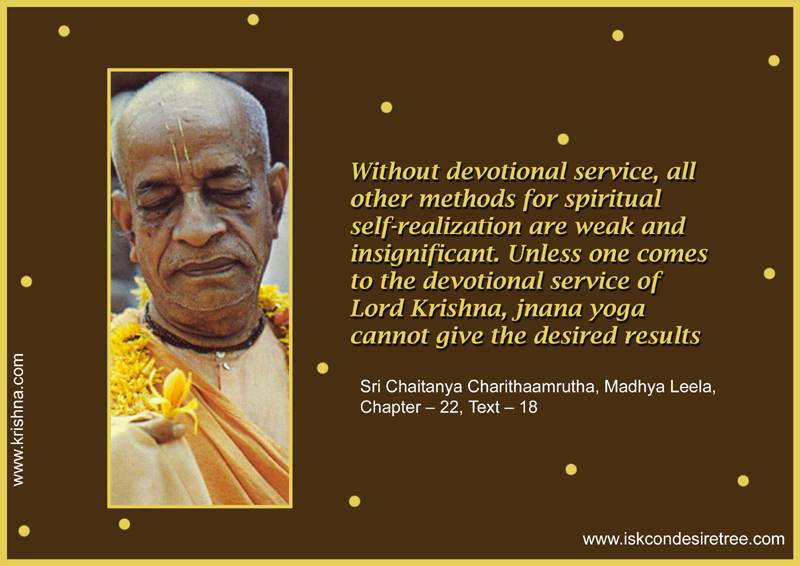 Quotes by Srila Prabhupada on Significance of Devotional Service