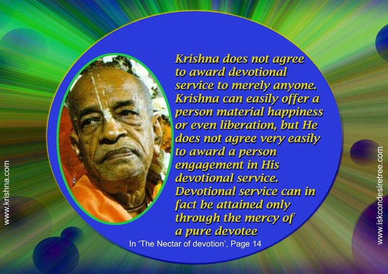 Quotes by Srila Prabhupada on Significance of The Mercy of A Pure Devotee