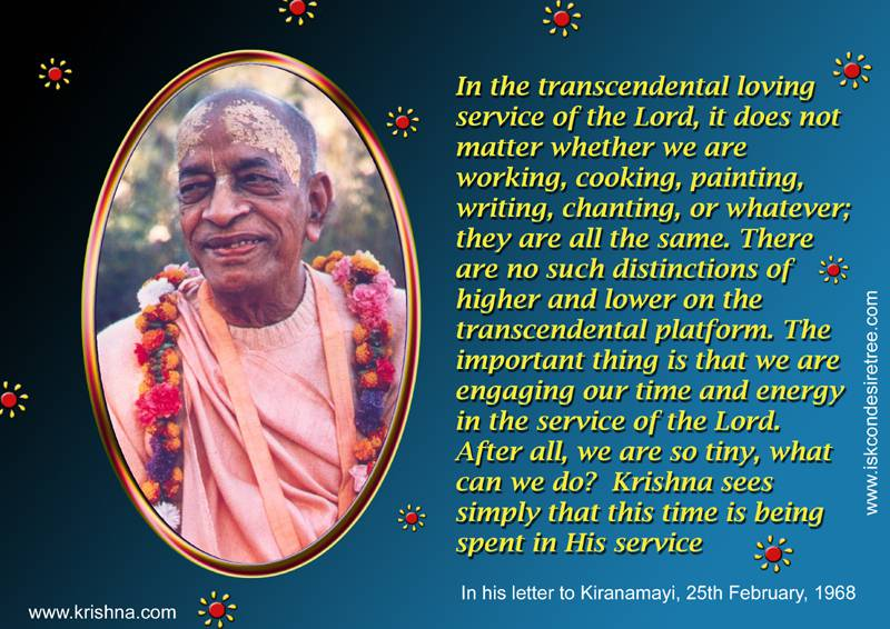 Quotes by Srila Prabhupada on Spending Our Time in The Service of Krishna