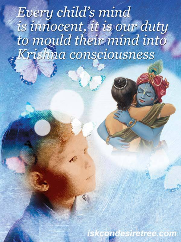 Quotes by Srila Prabhupada on The Mind of A Child
