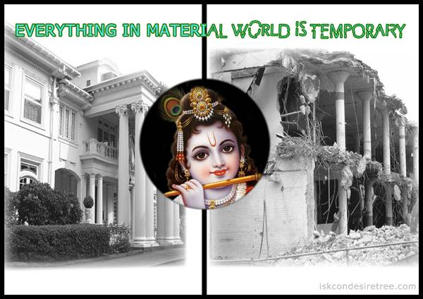 Quotes by Srila Prabhupada on Things in Material World